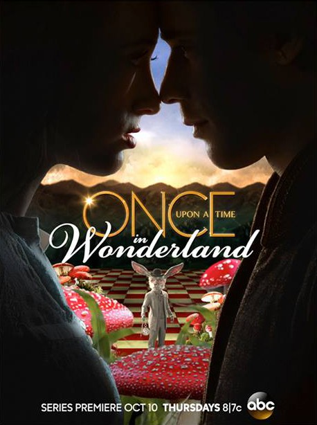 """Постер сериала """"Однажды в стране чудес"""" (Once Upon a Time in Wonderland)."""
